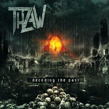 Thraw Decoding The Past